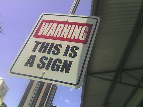 Pic showing sign saying warning this is a sign